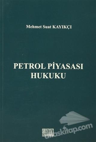 PETROL PİYASASI HUKUKU (  )