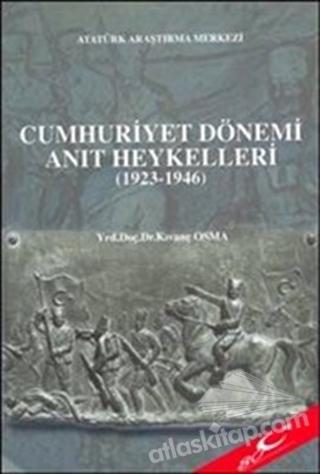 CUMHURİYET DÖNEMİ ANIT HEYKELLERİ (1923-1946) (  )