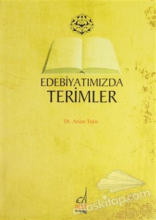EDEBİYATIMIZDA TERİMLER (  )