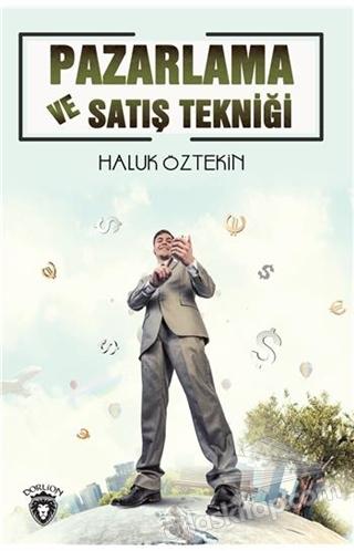 PAZARLAMA VE SATIŞ TEKNİĞİ (  )