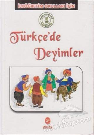 TÜRKÇE'DE DEYİMLER (  )