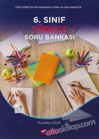 6. SINIF TÜRKÇE SORU BANKASI (  )