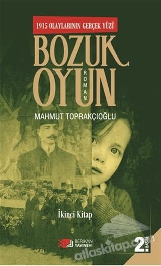 BOZUK OYUN - 1915 OLAYLARININ GERÇEK YÜZÜ 2 (  )