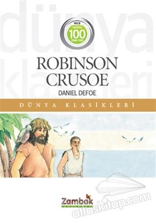 ROBİNSON CRUSOE ( 100 TEMEL ESER )