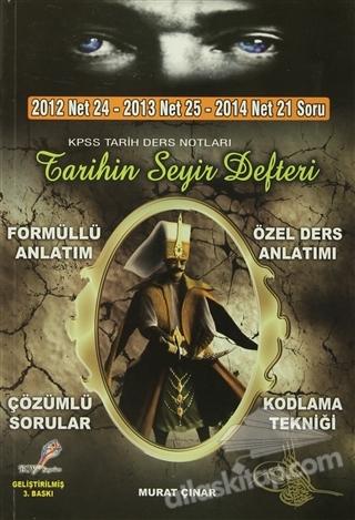 2012 NET 24 - 2013 NET 25 - 2014 NET 21 SORU KPSS TARİH DERS NOTLARI TARİHİN SEYİR DEFTERİ (  )