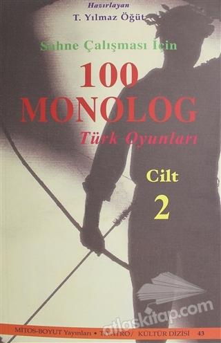 SAHNE ÇALIŞMASI İÇİN 100 MONOLOG TÜRK OYUNLARI CİLT 2 (  )