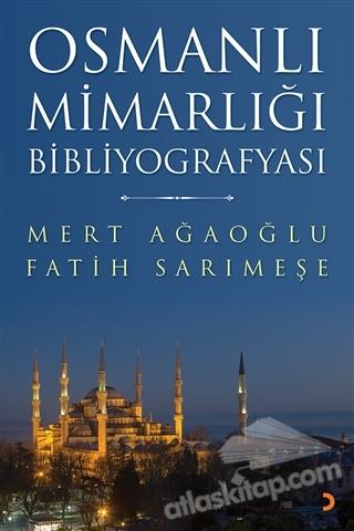 OSMANLI MİMARLIĞI BİBLİYOGRAFYASI (  )