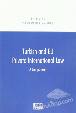 TURKİSH AND EU PRİVATE INTERNATİONAL LAW ( A COMPARİSON )