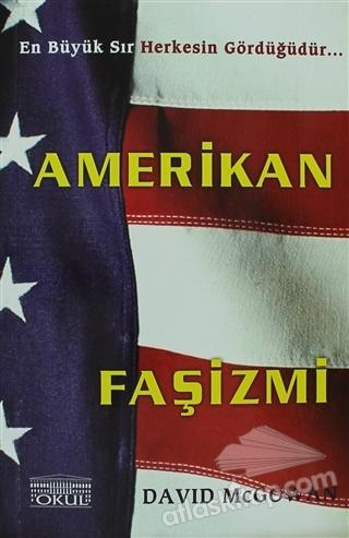 AMERİKAN FAŞİZMİ (  )