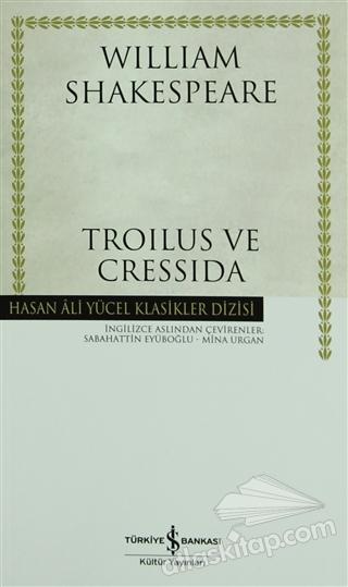TROİLUS VE CRESSİDA (SHAKESPEARE) (  )
