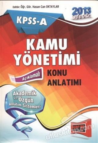 2013 KPSS - A KAMU YÖNETİMİ KONU ANLATIMI (  )