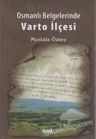 OSMANLI BELGELERİNDE VARTO İLÇESİ (  )
