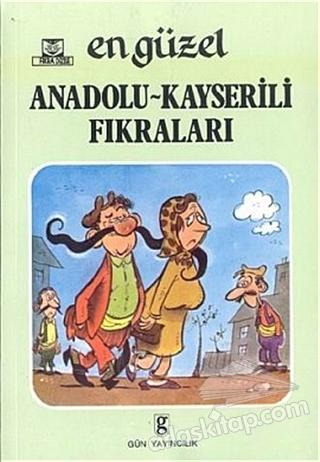 EN GÜZEL ANADOLU KAYSERİLİ FIKRALARI (  )