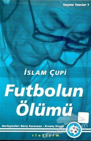 FUTBOLUN ÖLÜMÜ (  )