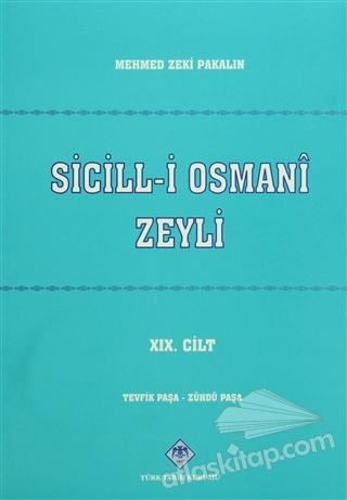 SİCİLL-İ OSMANİ ZEYLİ (19 CİLT TAKIM) (  )