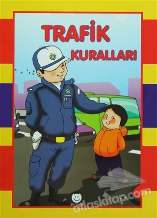 TRAFİK KURALLARI (  )