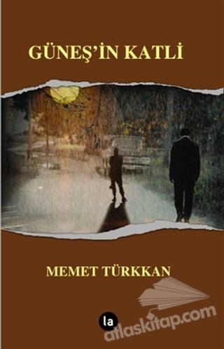 GÜNEŞ'İN KATLİ (  )