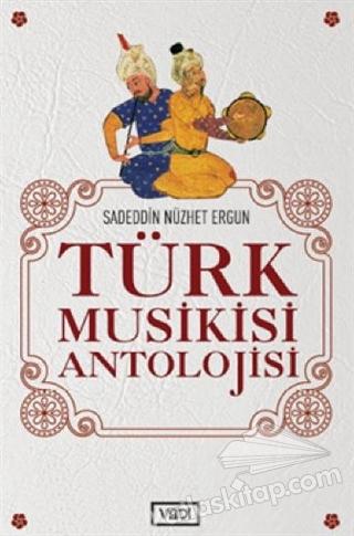 TÜRK MUSİKİSİ ANTOLOJİSİ (  )