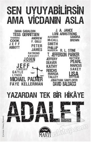 ADALET - 26 YAZARDAN TEK BİR HİKAYE ( SEN UYUYABİLİRSİN AMA VİCDANIN ASLA )