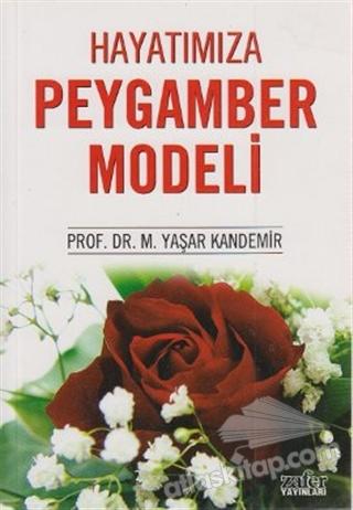 HAYATIMIZA PEYGAMBER MODELİ (  )