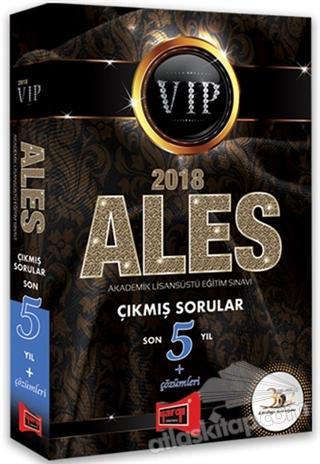 2018 ALES VIP SON 5 YIL ÇIKMIŞ SORULAR VE ÇÖZÜMLERİ (  )