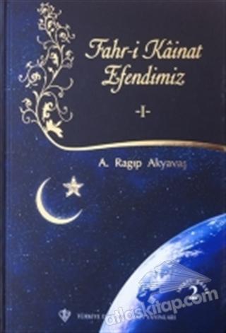 FAHR-İ KAİNAT EFENDİMİZ 1 (  )