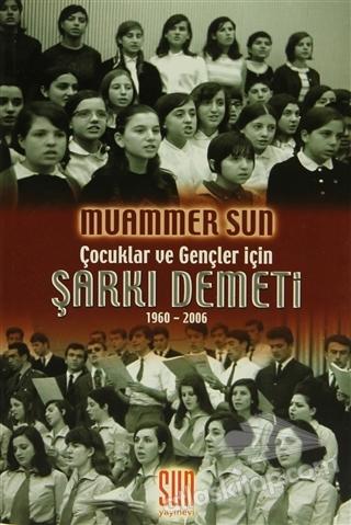 ÇOCUKLAR VE GENÇLER İÇİN ŞARKI DEMETİ 1960-2006 (  )