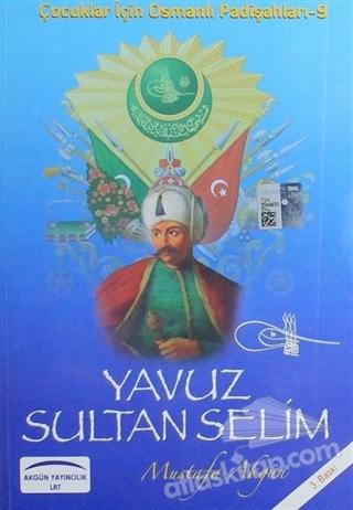 YAVUZ SULTAN SELİM (  )