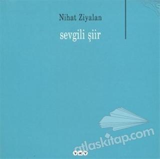 SEVGİLİ ŞİİR (  )