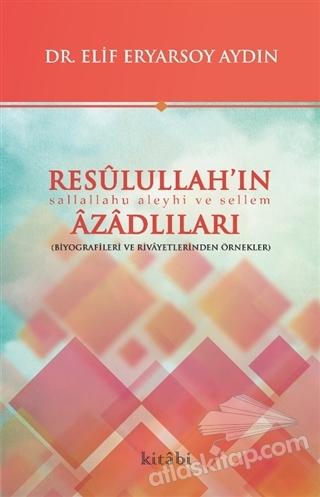 RESULULLAH'IN AZADLILARI (  )