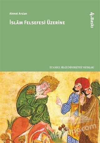 İSLAM FELSEFESİ ÜZERİNE (  )