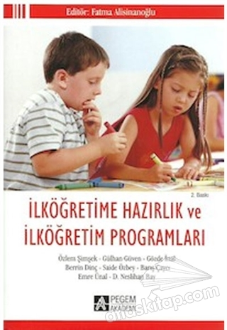 İLKÖĞRETİME HAZIRLIK VE İLKÖĞRETİM PROGRAMLARI (  )