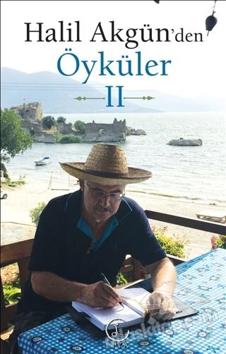 HALİL AKGÜN'DEN ÖYKÜLER - 2 (  )