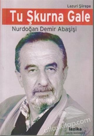 TU ŞKURNA GALE (  )