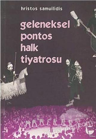 GELENEKSEL PONTOS HALK TİYATROSU (  )