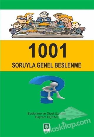 1001 SORUYLA GENEL BESLENME (  )