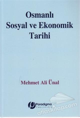 OSMANLI SOSYAL VE EKONOMİK TARİHİ (  )