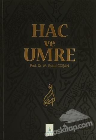 HAC VE UMRE (  )