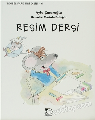 RESİM DERSİ ( TEMBEL FARE TİNİ 6 )