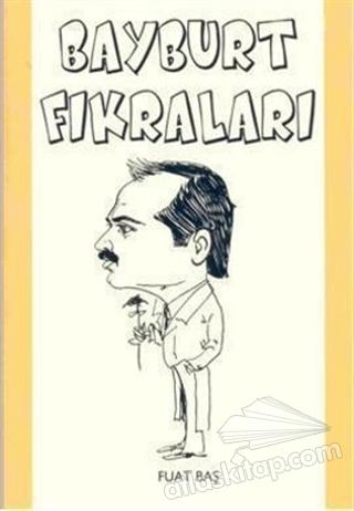 BAYBURT FIKRALARI (  )