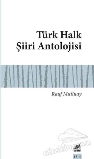 TÜRK HALK ŞİİRİ ANTOLOJİSİ (  )