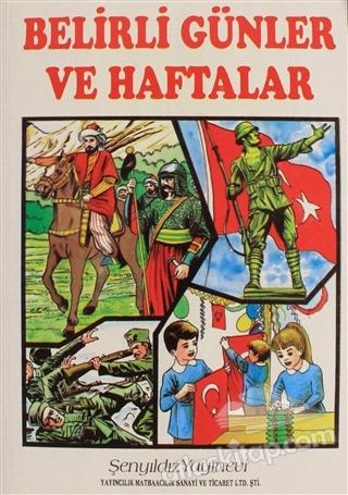 BELİRLİ GÜNLER VE HAFTALAR (  )