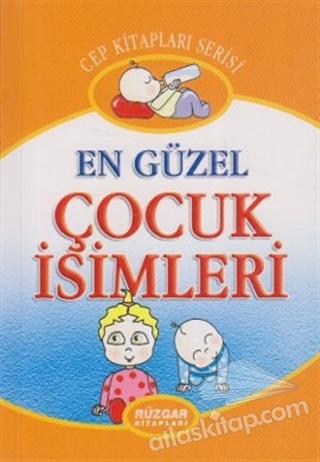 EN GÜZEL ÇOCUK İSİMLERİ (  )