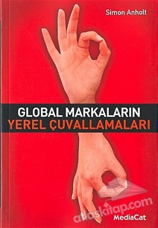 GLOBAL MARKALARIN YEREL ÇUVALLAMALARI (  )