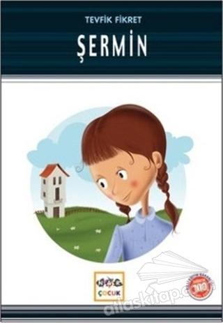 ŞERMİN (MİLLİ EĞİTİM BAKANLIĞI İLKÖĞRETİM 100 TEMEL ESER) (  )