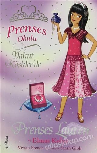 PRENSES OKULU 17: PRENSES LAUREN VE ELMAS KOLYE ( YAKUT KÖŞKLER'DE )