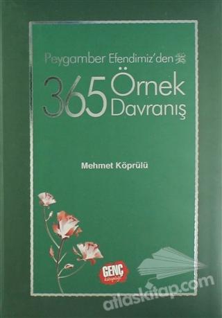 PEYGAMBER EFENDİMİZDEN 365 ÖRNEK DAVRANIŞ (  )