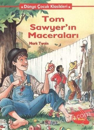 TOM SAWYER'İN MACERALARI (  )