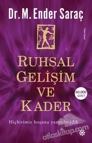RUHSAL GELİŞİM VE KADER (  )