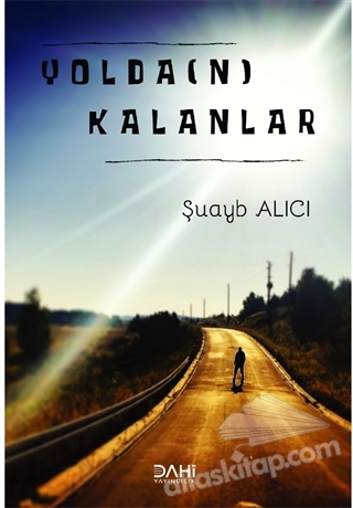 YOLDA(N) KALANLAR (  )